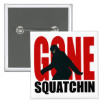 Squatchin ido - negro y rojo pin