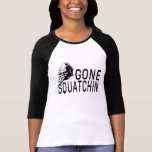 Squatchin ido - versión fresca B&W de Sunglass Camiseta