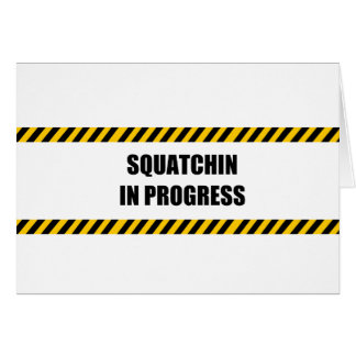 Squatchin in Progress Cards