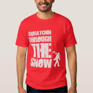 Squatchin through the snow t shirt