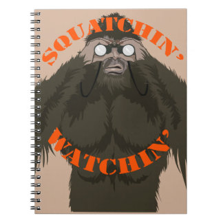 Squatchin' Watchin' Bigfoot Love Notebooks