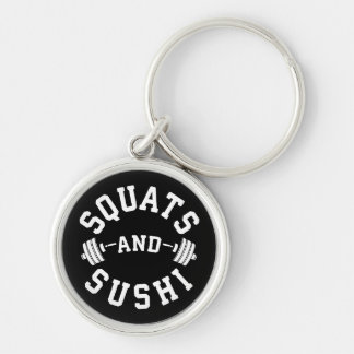Squats and Sushi - Carbs and Leg Day - Funny Gym Keychain