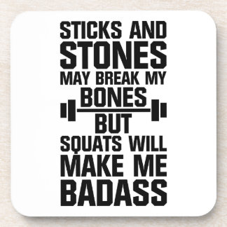 Squats Make Me Badass Beverage Coaster