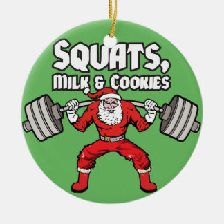 Squats, Milk and Cookies - Santa Claus Ceramic Ornament
