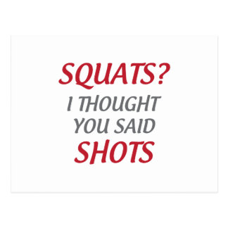 Squats or Shots Postcard