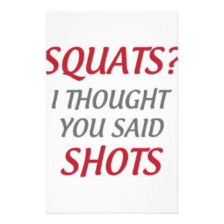 Squats or Shots Stationery