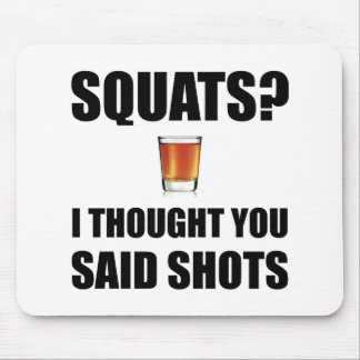 Squats Shots Mouse Pad