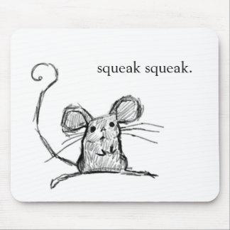 Squeak Squeak Mouse Pad