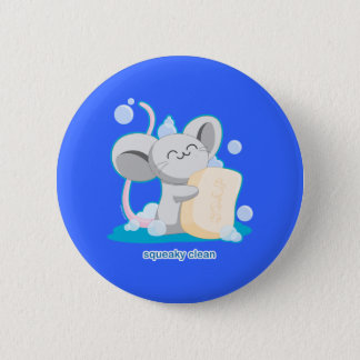 Squeaky Clean Pinback Button