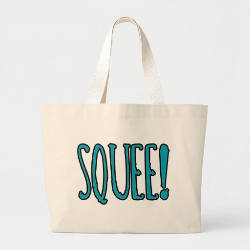 Squee! Canvas Bags