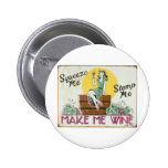 Squeeze Me, Stomp Me Pinback Buttons
