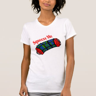 Squeeze Me Zydeco Tshirts