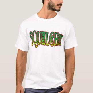 Squelch!! T-Shirt