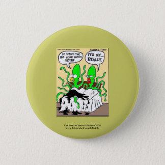 Squid Premanture Ejaculation Funny Novelty Button