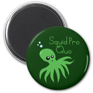 Squid Pro Quo 2 Inch Round Magnet
