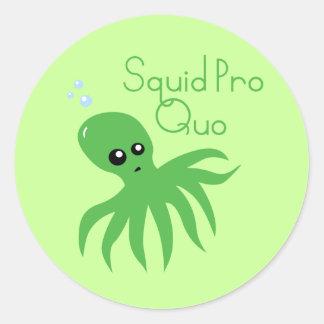 Squid Pro Quo Classic Round Sticker
