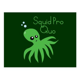 Squid Pro Quo Postcard