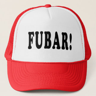 Squidbillies FUBAR! Trucker Hat