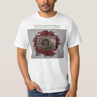 Squirrel&Berry Wreath, I AIN'T GETTIN' ... T-Shirt