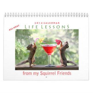 Squirrel Calendar 2014 - New Life Lessons