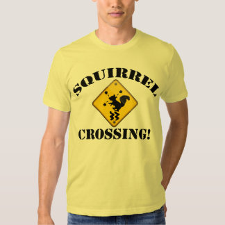 Squirrel Crossing Sign T-shirt