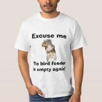 Squirrel Empty Bird Feeder T-Shirt