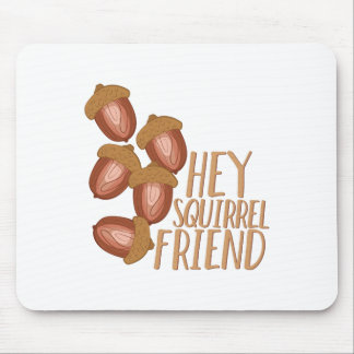 Squirrel Friend Mouse Pad