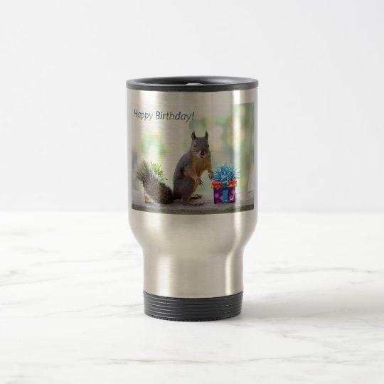 Squirrel Happy Birthday! Travel Mug
