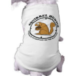 Squirrel Hunter Doggie Shirt