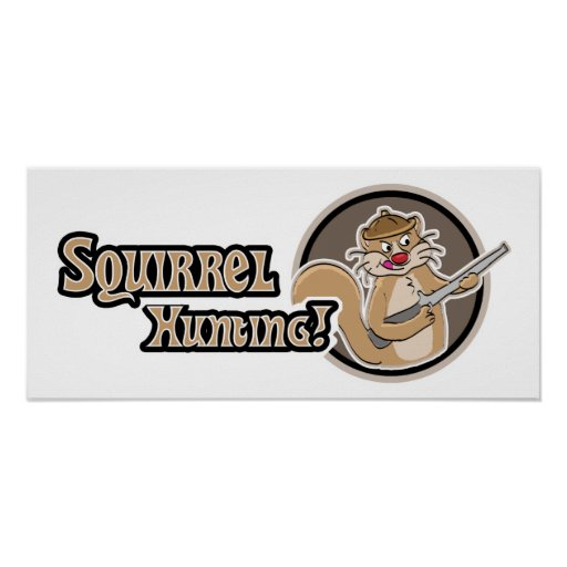 Squirrel Hunting Poster