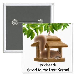 Squirrel in Bird Feeder Pin