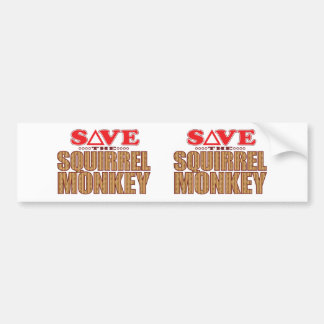 Squirrel Monkey Save Bumper Sticker