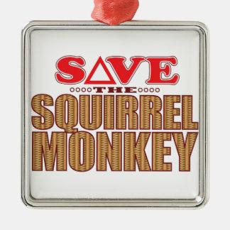 Squirrel Monkey Save Metal Ornament