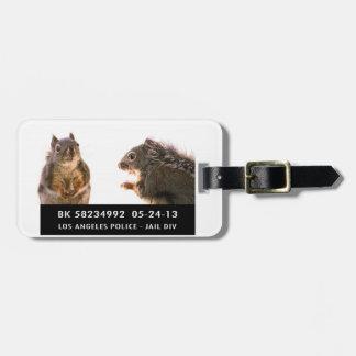 Squirrel Mug Shot Luggage Tag