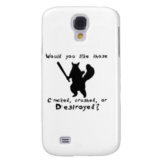 Squirrel nut destroyer samsung s4 case