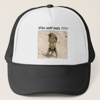 squirrel-nuts-1, Who said nutz ???? Trucker Hat
