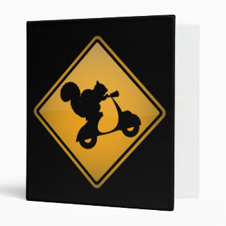 Squirrel on Scooter Warning Sign 3 Ring Binder