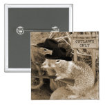 Squirrel Outlaws In The Old West 2 Inch Square Button