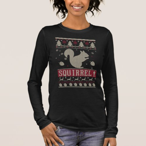 Squirrel Ugly Christmas Long Sleeve T-Shirt After Christmas Sales 5234