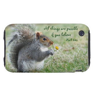 Squirrel with Daisy Mark 9:23 iPhone 3 Tough Case