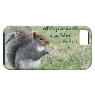 Squirrel with Daisy Mark 9:23 iPhone 5 Tough Case iPhone 5 Cases