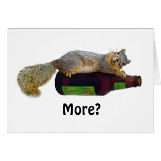 Squirrel with Empty Beer Bottle Greeting Card