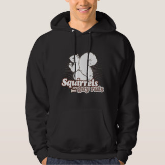 SQUIRRELS ARE JUST GAY RATS HOODED SWEATSHIRT