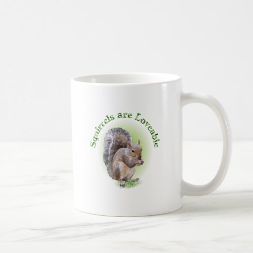 Squirrels are Loveable Classic White Coffee Mug