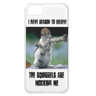 Squirrels are mocking me cover for iPhone 5C