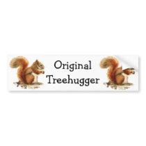 Squirrels are the Original Treehuggers Humor Bumper Sticker