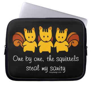 Squirrels steal my sanity computer sleeves