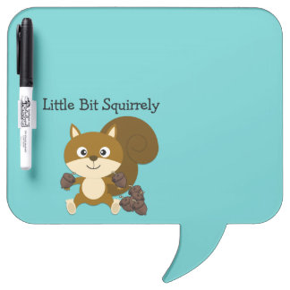 Squirrely Dry-Erase Board