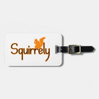 Squirrely Squirrel Luggage Tag
