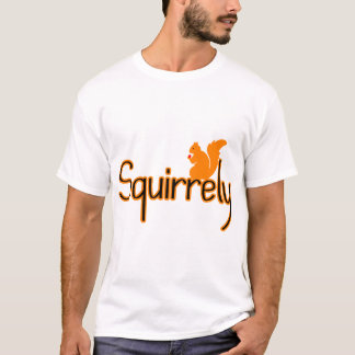 Squirrely T-Shirt